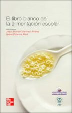 libro blanco de la alimentacion escolar jesus martinez alvarez 9788448167035