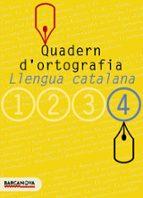 quadern d ortografia:  llengua catalana (4º eso) 9788448917135