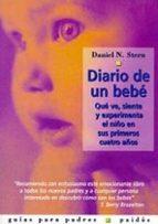 diario de un bebe: que ve, siente y experimenta el niño en sus pr imeros cuatro años daniel n. stern 9788449307935