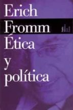 etica y politica-erich fromm-9788449308635