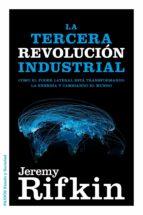 la tercera revolucion industrial jeremy rifkin 9788449326035