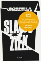 sobre la violencia slavoj zizek 9788449333835