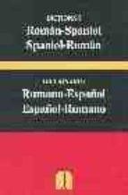 diccionario rumano español español rumano = dictionar român spani ol spaniol român 9788460918035