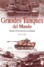 grandes tanques del mundo: desde 1916 hasta la actualidad-roger ford-9788466206235