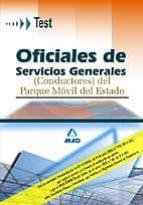 oficiales de servicios generales (conductores) del parque movil d el estado. test-9788466552035