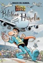 superlopez: politono hamelin (magos del humor nº 114) 9788466630535
