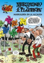 ole mortadelo y filemon nº 189: marrulleria en la alcaldia-francisco ibañez-9788466645935