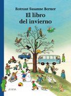 el libro del invierno-rotraut susanne berner-9788466740135