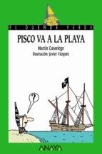 pisco va a la playa martin casariego 9788466745635
