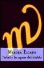 isabel y las aguas del diablo-mircea eliade-9788467012835