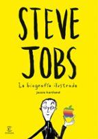 steve jobs. la biografia ilustrada-jessie hartland-9788467045635