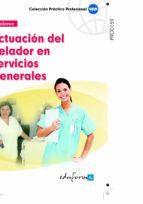actuacion del celador en servicios generales-9788467632835