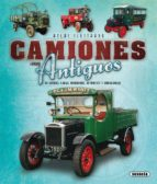 atlas ilustrado camiones muy antiguos de guerra, carga, bomberos, autobuses y ambulancias joaquim puig rafagut 9788467757835