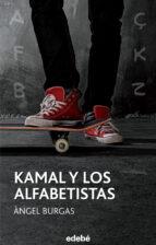 kamal y los alfabetistas (ebook)-angel burgas-9788468314143