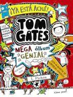 tom gates: mega album genial liz pichon 9788469603635