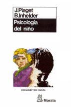 psicologia del niño-jean piaget-barbel inhelder-9788471121035