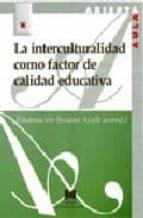la interculturalidad como factor de calidad educativa-encarnacion soriano ayala-9788471337535