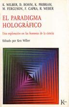 el paradigma holografico ken wilber 9788472451735