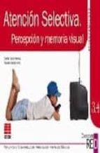 red afianzamiento (10-12 años) 3.4 atencion selectiva. percepcion y memoria visual-narciso garcia nieto-carlos yuste hernanz-9788472781535