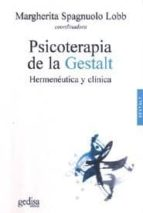 psicoterapia de la gestalt: hermeneutica y clinica 9788474329735