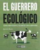El libro de El guerrero ecologico: como proteger el planeta con sabiduria autor DOMINIC MUREN EPUB!