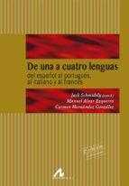 de una a cuatro lenguas: del español al portugues, al italiano y al frances-9788476354735