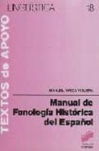 manual de fonologia historica del español manuel ariza viguera 9788477380535