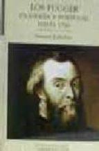 los fugger en españa y portugal hasta 1560-hermann kellenbenz-9788478468935