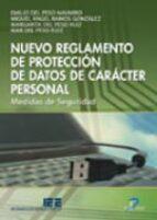 nuevo reglamento de proteccion de datos de caracter personal emilio del peso navarro 9788479788735