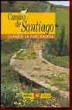 camino de santiago: guia de la naturaleza luis frechilla garcia 9788480122535