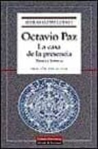 obras completas (vol. i): la casa de la presencia: poesia e histo ria octavio paz 9788481092035