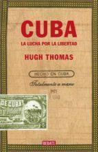 cuba: la lucha por la libertad-hugh thomas-9788483069035