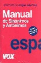 diccionario manual de sinonimos y antonimos de lengua española-9788483329535