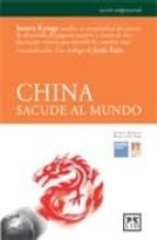 china sacude al mundo-james kynge-9788483560235