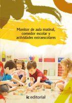 (i.b.d.)monitor de aula matinal, comedor escolar y actividades extraescolares-9788483648735