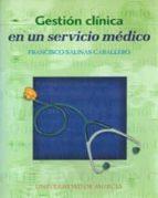 gestion clinica en un servicio medico-francisco salinas caballero-9788483711835