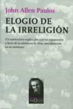 elogio de la irreligion john allen paulos 9788483831335