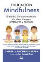 educación mindfulness daniel j. rechtschaffen 9788484456735