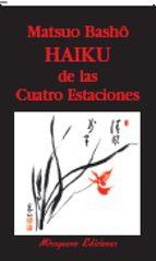 haiku de las cuatro estaciones (3ª ed.) matsuo basho 9788485639335