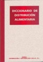 diccionario de distribucion alimentaria 9788488948335