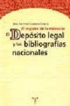 el registro de la memoria: bibliografias nacionales y deposito le gal-jose antonio cordon garcia-9788489427235