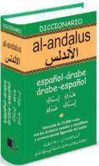 diccionario al-andalus: español-arabe arabe-español-maurice g. kaplanian-9788489978935