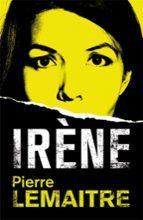 iréne-pierre lemaitre-9788490264935