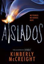 aislados (extraños 2) kimberly mccreight 9788490438435