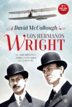 los hermanos wright david mccullough 9788490608135