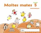 MOLTES MATES 5 EDUCACIÓN INFANTIL 3-5 AÑOS 4 AÑOS CATALUNYA / ILLES BALEARS