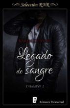 legado de sangre (trilogía dhampyr 2) (ebook)-karen delorbe-9788490698235