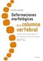 deformaciones morfologicas de la columna vertebral: tratamiento fisioterapeutico en reeducación postural global rpg philippe souchard 9788491130635
