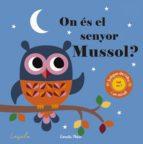 on és el senyor mussol? textures-ingela p. arrhenius-9788491371335