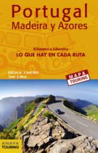 mapa de carreteras de portugal, madeira y azores 1:340.000 (despl egable) (mapa touring)-9788491580935